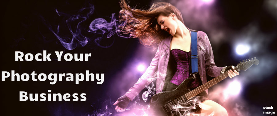 Rock Your Photography Business